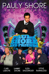 Pauly Shore & Friends (2009)