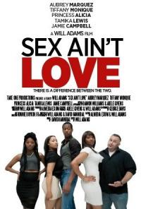 Sex Ain&#39t Love (2014)