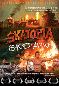 Skatopia: 88 Acres of Anarchy (2010)
