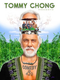 Tommy Chong Presents Comedy at 420 (2013)