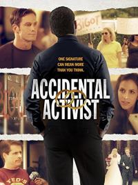 Accidental Activist (2013)