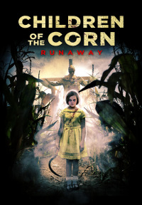 Children of the Corn: Runaway (2018)