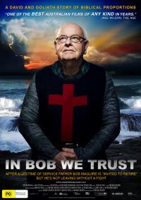 In Bob We Trust (2013)