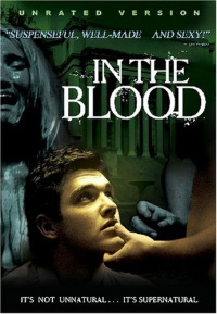 In the Blood (2006)