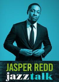 Jasper Redd: Jazz Talk (2014)