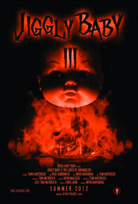 Jiggly Baby 3: The Curse of Adramelech (2012)