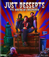 Just Desserts: The Making of &#39Creepshow&#39 (2007)