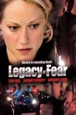 Legacy of Fear (2006)