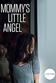 Mommy&#39s Little Angel (2018)