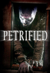 Petrified (2006)