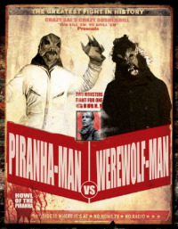 Piranha-Man vs. Werewolf Man: Howl of the Piranha (2010)