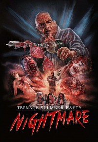 Teenage Slumber Party Nightmare (2014)