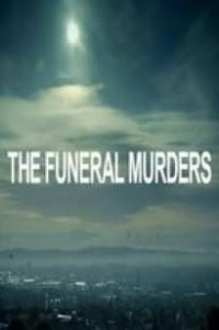The Funeral Murders (2018)