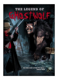 The Legend of Ghostwolf (2005)