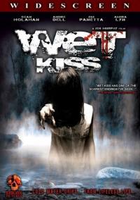 Wet Kiss (2009)
