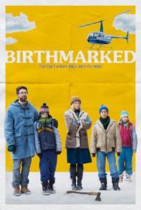Birthmarked (2018)