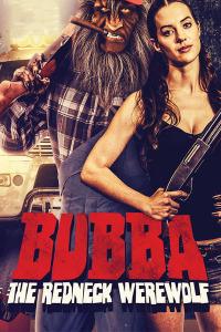 Bubba the Redneck Werewolf (2014)