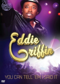 Eddie Griffin: You Can Tell &#39Em I Said It! (2011)