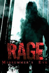 Rage: Midsummer&#39s Eve (2015)