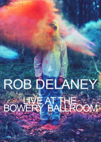 Rob Delaney Live at the Bowery Ballroom (2012)