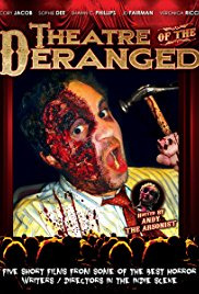 Theatre of the Deranged (2012)