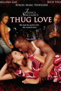 Thug Love (2009)