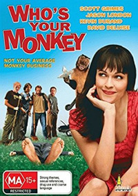 Who&#39s Your Monkey? (2007)