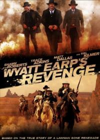 Wyatt Earp&#39s Revenge (2012)