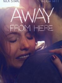 Away from Here (2014)