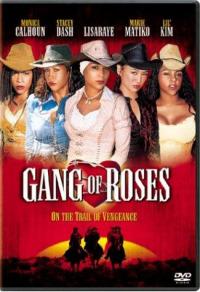 Gang of Roses (2003)