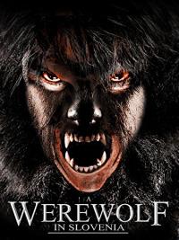 A Werewolf in Slovenia (2015)