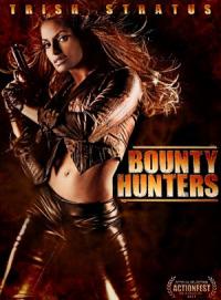 Bounty Hunters (2011)