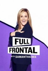 Full Frontal with Samantha Bee Season 3 (2018)