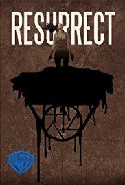Resurrect (2018)