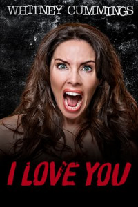 Whitney Cummings: I Love You (2014)