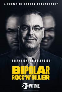 Bipolar Rock &#39N Roller (2018)