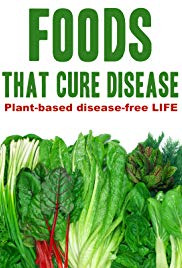Foods That Cure Disease (2018)