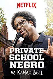 W. Kamau Bell: Private School Negro (2018)