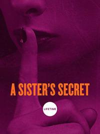 A Sister&#39s Secret (2018)