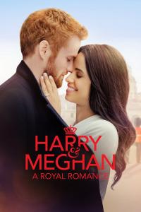 Harry & Meghan: A Modern Royal Romance (2018)
