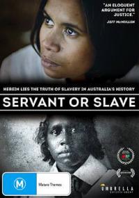 Servant or Slave (2016)