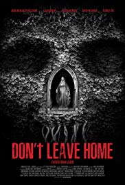 Don&#39t Leave Home (2018)