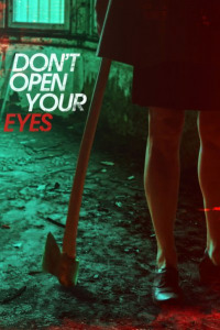 Don&#39t Open Your Eyes (2018)