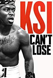 KSI: Can&#39t Lose (2018)