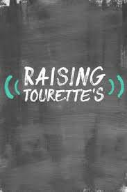Raising Tourette&#39s Season 1 (2018)
