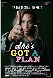 She&#39s Got a Plan (2016)