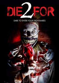 2 Die For (2018)