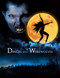 Dances with Werewolves (2016)