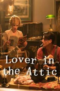 Lover in the Attic (2018)