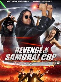 Revenge of the Samurai Cop (2017)